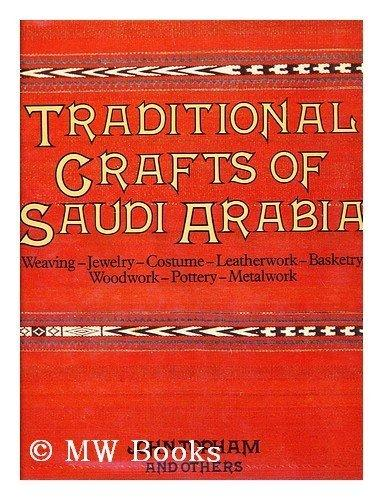 Traditional Crafts of Saudi Arabia