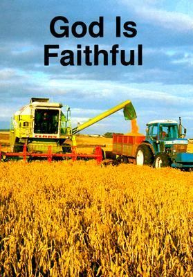 God Is Faithful : Simple Truths about God