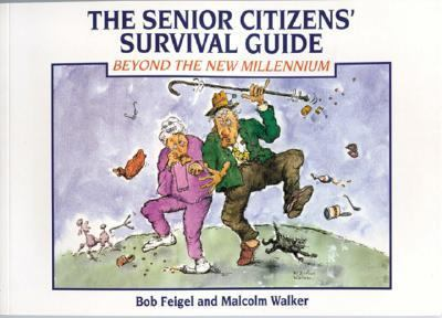 Senior Citizens' Survival Guide Beyond the New Millennium