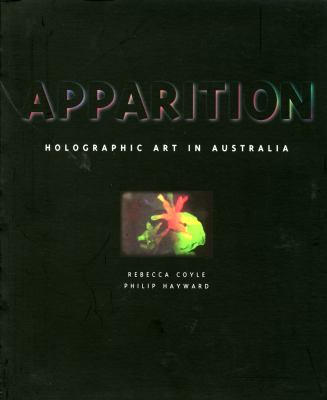 Apparition : Holographic Art in Australia