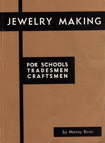 Jewelry Making for Schools, Tradesmen and Craftsmen