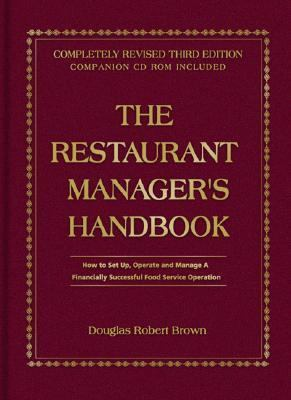 Restaurant Managers Handbook How to Set Up, Operate, and Manage a Financially Successful Food Service Operation