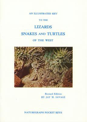 Illustrated Key to the Lizards, Snakes, & Turtles of the Western United States & Canada S)
