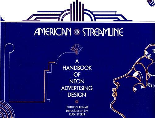 American Streamline: A Handbook of Neon Advertising Design