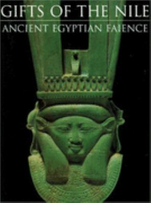 Gifts of the Nile: Ancient Egyptian Faience