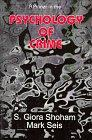 A Primer in the Psychology of Crime (A Harrow and Heston special edge supplementary text)
