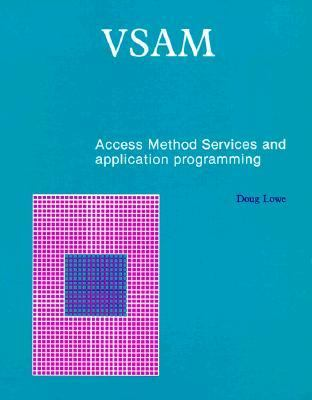Vsam Access Method Services and Application Programming