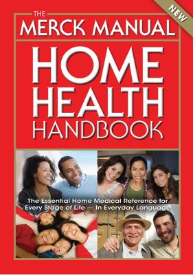 The Merck Manual Home Health Handbook: Third Home Edition
