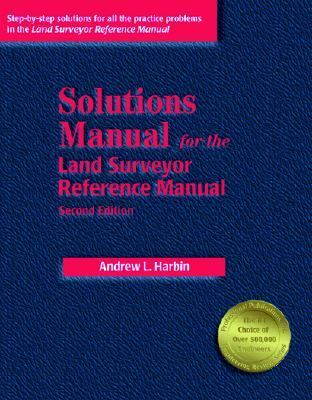 Solutions Manual for the Land Surveyor Reference Manual