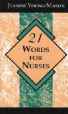 21 Words for Nurses