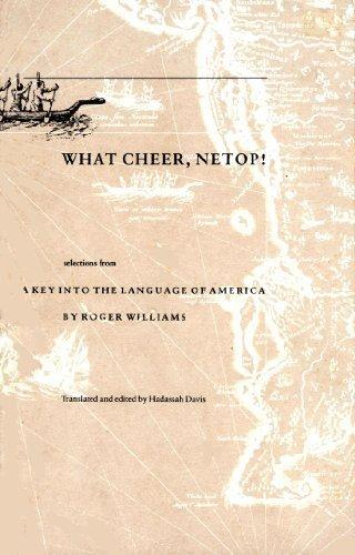 What Cheer, Netop!: Selections from A Key Into the Language of America