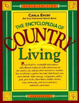 Encyclopedia of Country Living An Old Fashioned Recipe Book