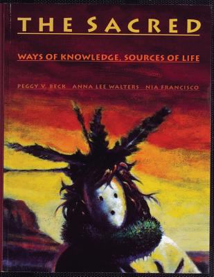 Sacred Ways of Knowledge Sources of Life