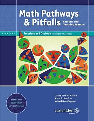 Math Pathways & Pitfalls: Fractions and Decimals With Algebra Readiness: Lessons and Teaching Manual Grade 4, Grade 5, and Grade 6
