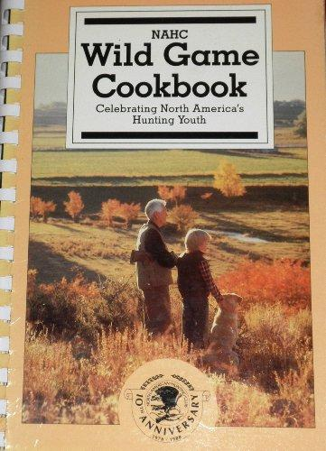 NAHC Wild Game Cookbook, 1988