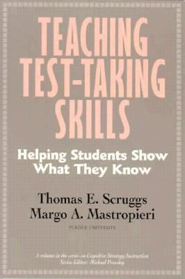 Teaching Test-Taking Skills Helping Students Show What They Know