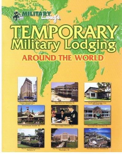 Temporary Military Lodging Around the World