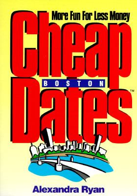 Cheap Dates: Boston