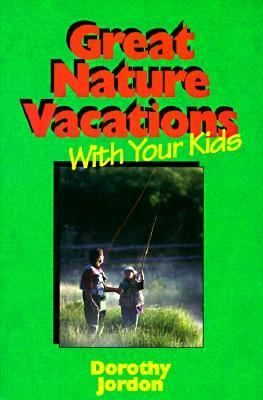 Great Nature Vacations with Your Kids