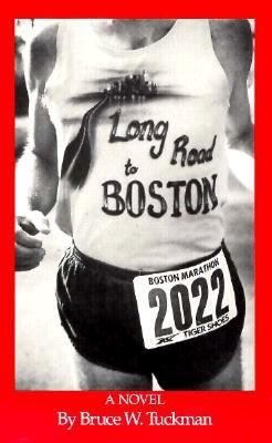 Long Road to Boston - Bruce W. Tuckman - Paperback