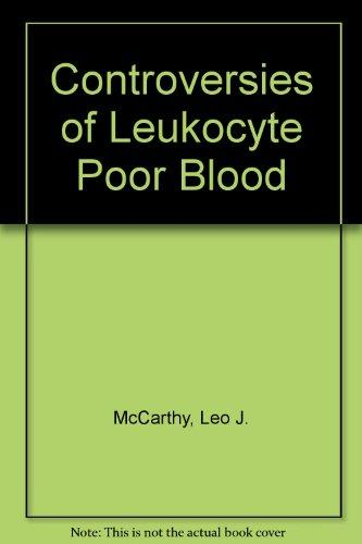 Controversies of Leukocyte Poor Blood