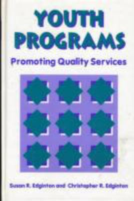 Youth Programs: Promoting Quality Service