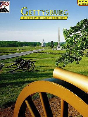 Gettysburg The Story Behind the Scenery