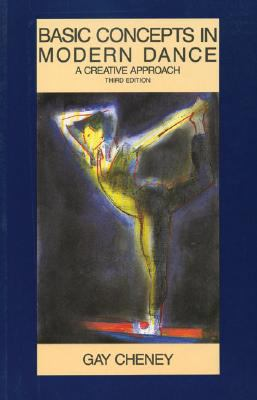 Basic Concepts in Modern Dance A Creative Approach