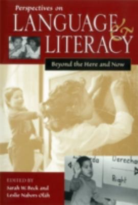 Perspectives on Language & Literacy Beyond the Here & Now
