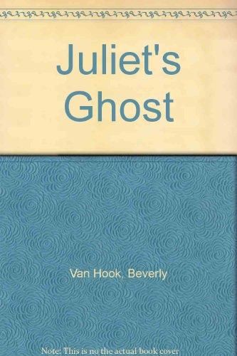Juliet's Ghost