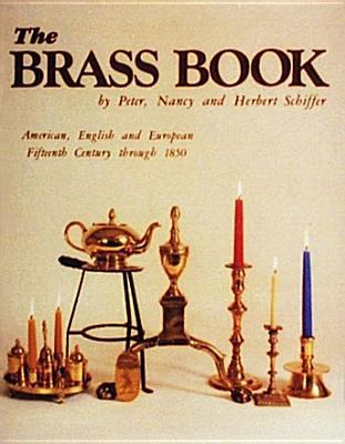 Brass Book, American, English and European Fifteenth Century to Eighteen Fifty