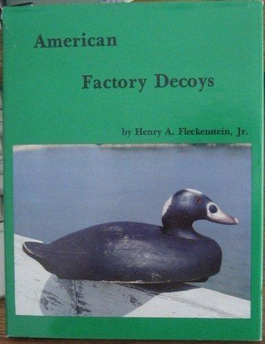 American Factory Decoys