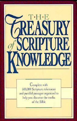 Treasury of Scripture Knowledge Five-Hundred Thousand Scripture References and Parallel Passages