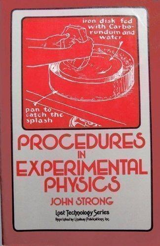 Procedures in Experimental Physics