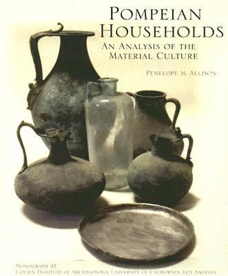 Pompeian Households An Analysis Of The Materia Culture