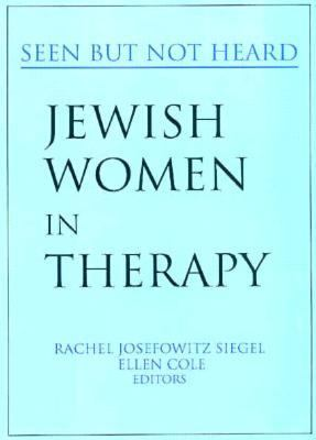 Jewish Women in Therapy Seen but Not Heard