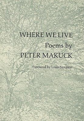 Where We Live - Peter Makuck - Hardcover - 1st ed