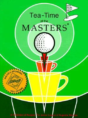 Tea-Time at the Masters A Collection of Recipes