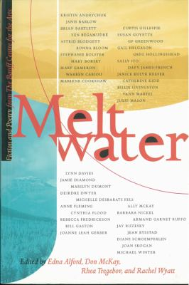 Meltwater Fiction and Poetry from the Banff Centre for the Arts