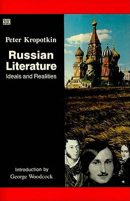 Russian Literature Ideals and Realities