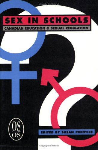 Sex in Schools: Canadian Education & Sexual Regulation (Our Schools)