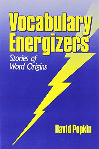 Vocabulary Energizers: Stories of Word Origins