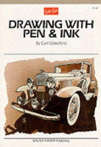 Drawing with Pen & Ink (Artist's Library series #06)
