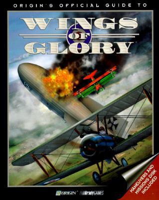 Origin's Official Guide to Wings of Glory - Melissa Mead - Paperback