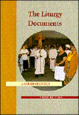 The Liturgy Documents: A Parish Resource