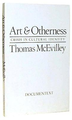 Art & Otherness Crisis in Cultural Identity