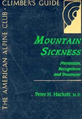 Mountain Sickness Prevention, Recognition, and Treatment