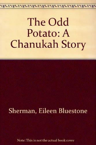The Odd Potato: A Chanukah Story