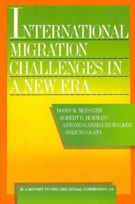 International Migration Challenges in a New Era Policy Perspectives and Priorities for Europe, Japan, North America and the International Community