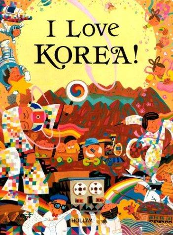 I Love Korea! (Bilingual)